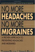 No More Headaches, No More Migraines