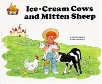 Ice-cream Cows and Mitten Sheep