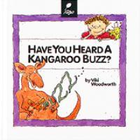 Have You Heard A Kangaroo Buzz?