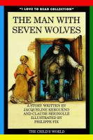 The Man With Seven Wolves
