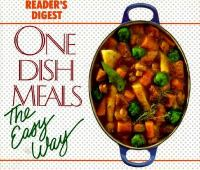 One-dish Meals the Easy Way