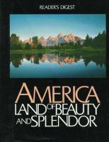 America, Land of Beauty and Splendor