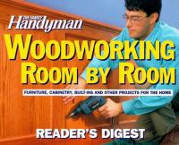 The Family Handyman Woodworking--room by Room