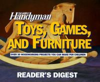 The Family Handyman Toys, Games, and Furniture