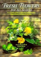 Fresh Flowers for All Seasons