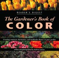Reader's Digest the Gardener's Book of Color