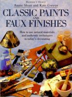Classic Paints and Faux Finishes