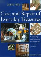 Care and Repair of Everyday Treasures
