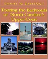 Touring The Backroads Of North Carolina's Upper Coast