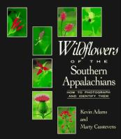 Wildflowers Of The Southern Appalachians