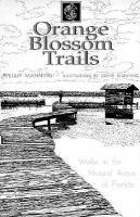 Orange Blossom Trails