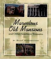 Marvelous Old Mansions