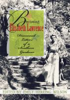 Becoming Elizabeth Lawrence