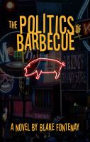 The Politics of Barbecue