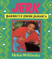 Jerk, Barbecue From Jamaica