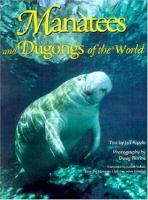 Manatees and Dugongs of the World