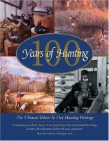 100 Years of Hunting
