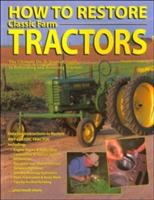 How to Restore Classic Farm Tractors