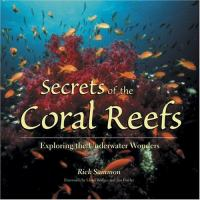 Secrets of the Coral Reefs