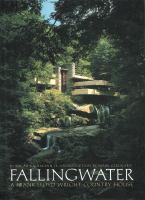 Fallingwater, A Frank Lloyd Wright Country House