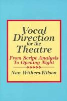Vocal Direction for the Theatre
