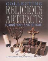 A Guide to Collecting Christian and Judaic Religious Artifacts