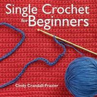 Single Crochet For Beginners