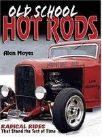 Old School Hot Rods