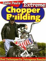 Eddie Paul's Extreme Chopper Building