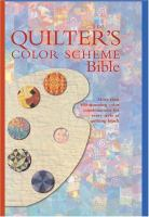 The Quilter's Color Scheme Bible