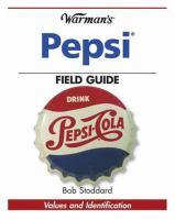 Warman's Pepsi Field Guide