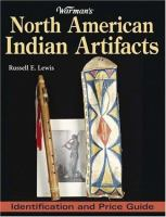Warman's North American Indian Artifacts