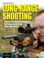 The Gun Digest Book of Long-range Shooting