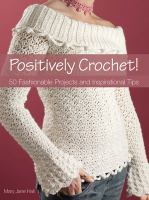 Positively Crochet