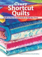 Crazy Shortcut Quilts