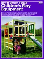 How to Design & Build Children's Play Equipment
