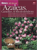 Ortho's All About Azaleas, Camellias & Rhododendrons