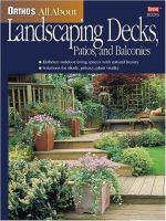 Orthos All About Landscaping Decks, Patios, and Balconies