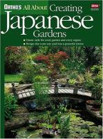 Ortho's All About Creating Japanese Gardens