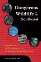 Dangerous Wildlife in the Southeast