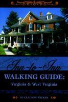 Inn-to-inn Walking Guide, Virginia and West Virginia