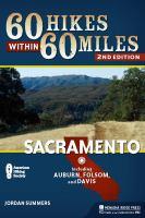 60 Hikes Within 60 Miles, Sacramento