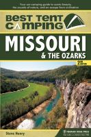 Best Tent Camping, Missouri & the Ozarks