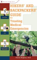 Hikers and Backpackers Guide for Treating Medical Emergencies