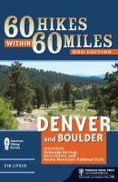 60 Hikes Within 60 Miles, Denver and Boulder