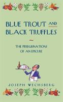 Blue Trout and Black Truffles