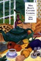Miss Read's Country Cooking, Or, To Cut A Cabbage-leaf