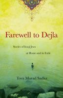 Farewell to Dejla