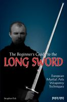 The Beginner's Guide to the Long Sword