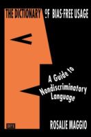 The Dictionary of Bias-free Usage